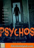 Psychos: Serial Killers, Depraved Madmen, and the Criminally Insane