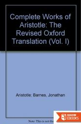 The Complete Works: The Revised Oxford Translation, Vol. 1