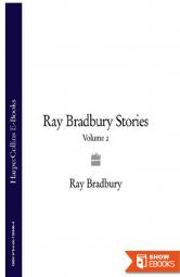Collected Stories of Ray Bradbury: A Critical Edition, Volume 2, 1943-1944
