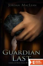 Guardian Last (Lords of Syon Saga Book 2)