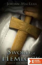 Sword of Hemlock (Lords of Syon Saga Book 1)
