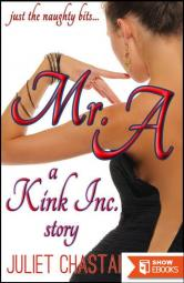 Mr. A, a Kink, Inc. Story