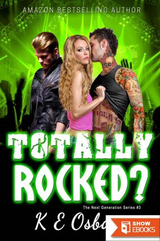 Totally Rocked? (The Next Generation #3)