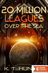 20 Million Leagues Over the Sea
