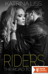 Riders – The Road To Ruin (I)