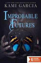 Improbable Futures