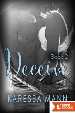 Deceive 2 (Book 2 of the Deceive Series)