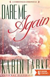 Dare Me Again: A Christmas Chronicle