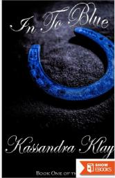 In to Blue: Book One of the Blue Series