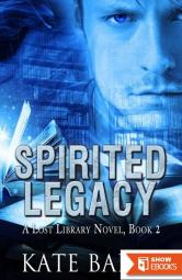 Spirited Legacy (Lost Library)
