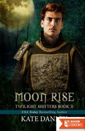 Moon Rise (Twilight Shifters Book 2)