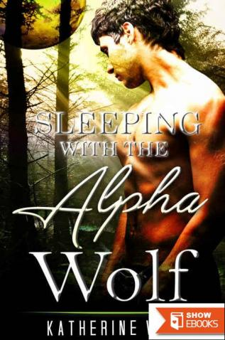ROMANCE: Sleeping With the Alpha Wolf (BBW Paranormal Shape Shifter Romance) (Shapeshifter Fantasy New Adult Alpha Male)