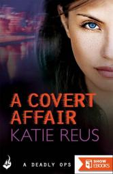 A Covert Affair: Deadly Ops 5