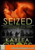 Seized (Hostage Rescue Team Series, 7)