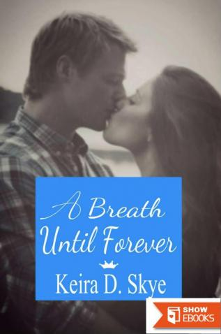 A Breath Until Forever