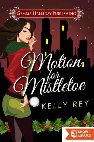 Motion for Mistletoe: A Jamie Winters Mysteries Holiday Short Story