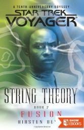 Star Trek: Voyager – 036 – String Theory 2 – Fusion