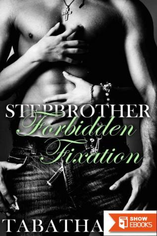 Stepbrother: Forbidden Fixation