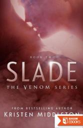 Slade (Venom Series) Book Two