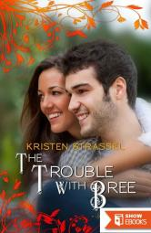 The Trouble with Bree (Spotlight 1.5)