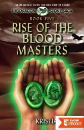 Rise of the Blood Masters (Book 5)