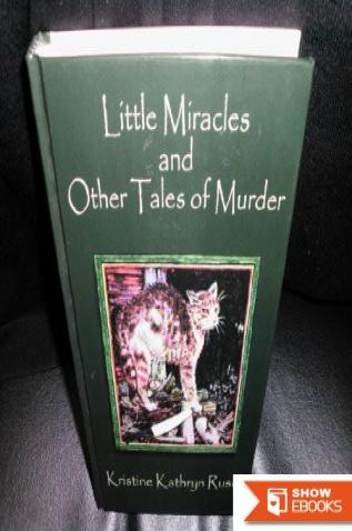 Little Miracles and Other Tales of Murder