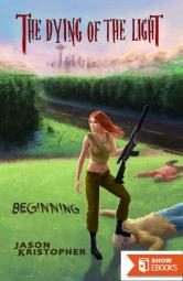 The Dying of the Light (Book 3): Beginning