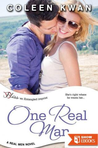 One Real Man (Entangled Bliss) )