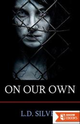 On Our Own: A Zombie Novel