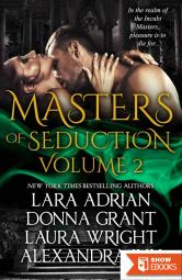 Masters of Seduction Volume 2: Books 5-8: Paranormal Romance Box Set