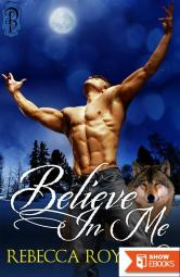 Believe in Me: A Rosewood Novel (The Rosewood Trilogy) by Moore, Laura (2011) Mass Market Paperback