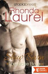 Slow Burn (The Blake Boys Book 7)