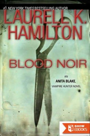 Blood Noir, Bullet, Flirt, Skin Trade, the Harlequin, Cerulean Sins, Danse Macabre, Incussus Dreams, Narcissus in Chains: 9 Hardcover Books (Anita Blake, Vampire Hunter)
