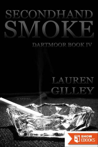 Secondhand Smoke (Dartmoor Book 4)