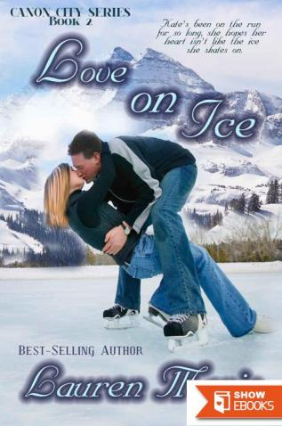 Love on Ice (Cannon City Series Book 2)