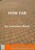 How Far – a One-Act Stage Play