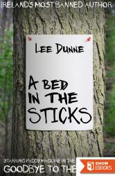 A Bed in the Sticks