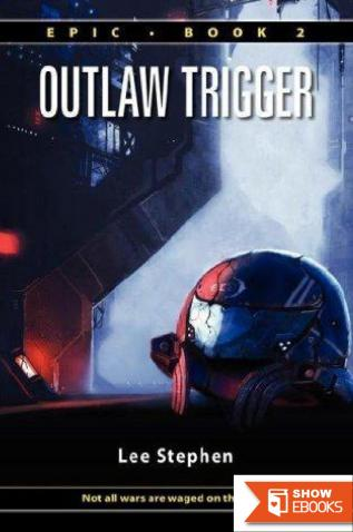 Epic: Book 02 – Outlaw Trigger