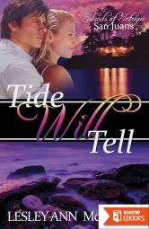 Tide Will Tell (Islands of Intrigue: San Juans)