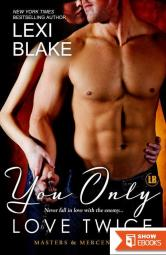 You Only Love Twice (Masters and Mercenaries) (Volume 8) by Blake, Lexi (2015) Paperback