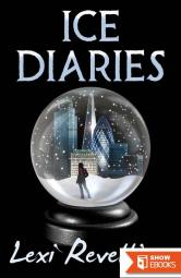 Ice Diaries: A Post-Apocalyptic Thriller