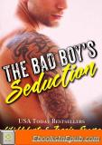 The Bad Boy's Seduction (Bedding the Bad Boy Book 2)