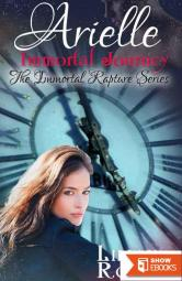 Arielle Immortal Journey (The Immortal Rapture Series Book 5)
