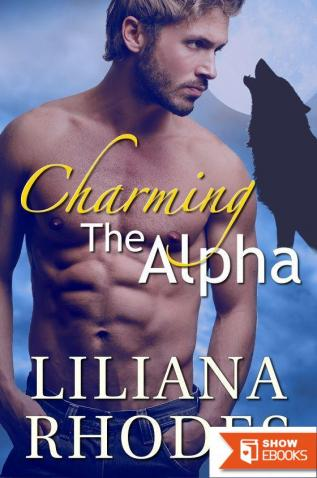 Charming the Alpha: Werewolf Shifter Romance