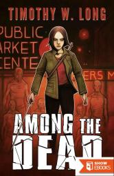 Among the Dead Book 2 (Among the Living)