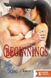 Beginnings (Crawley Creek Prequel)