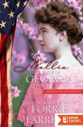 Mollie: Bride of Georgia (American Mail-Order Brides 4)