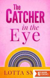 The Catcher in the Eye (America's Next Top Assistant: Humorous Mystery Book 1)