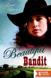 Beautiful Bandit (Lone Star Legends)