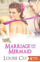 Marriage and the Mermaid (Hapless Heroes)